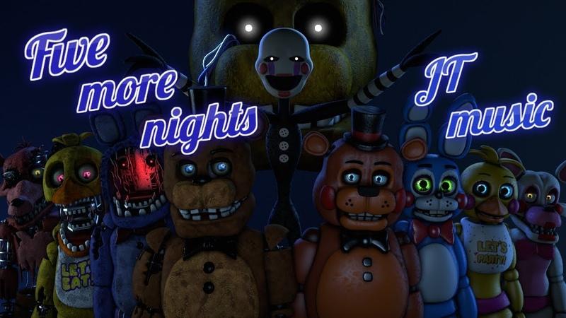 [SFM FNAF] Five more nights - JT Music