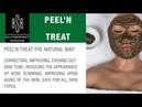 PEEL N TREAT (HERBAL PEEL TREATMENT)