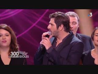 300 choeurs les stars chantent leurs idoles