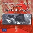 Nicolas de Angelis альбом Les plus belles mélodies religieuses à la guitare