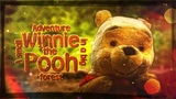 Winnie the Pooh A Small Adventure In A Big Forest (Fan Film)