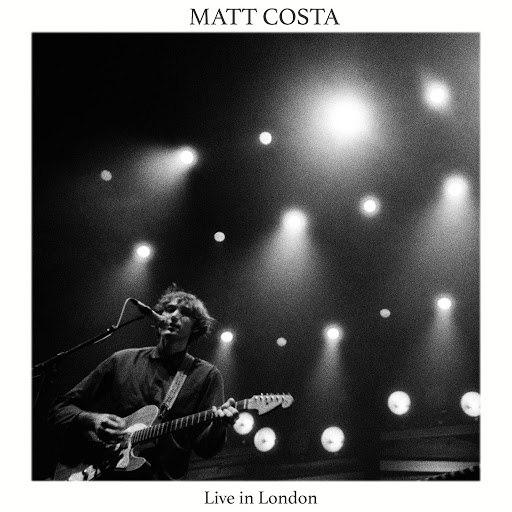 matt costa альбом Live in London