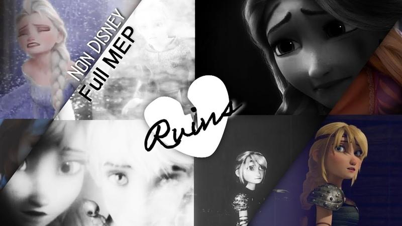 Non Disney; R U I N S; Full MEP
