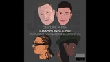 Deekline x Fish ft. Navigator &amp Blackout JA - Champion Sound (Aries Remix) OUT NOW