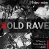 СТАРЫЙ RAVE | 15 december