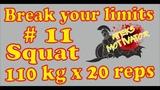 Break your limits ! № 11. Squat 110 kg x 20 reps ! Can you repeat (16.01.2019 Ateks Motivator)