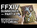 Bookbinding Tutorial - FFXIV Summoner Cosplay - Part 4