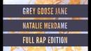 GREY GOOSE JANE FT CHARLES THEO BY NATALIE MERDAME 2018