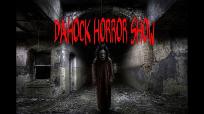 Dahock Мистика вы знали об этом? Horror movie 18