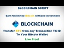Blockchain Script - Earn Unlimited Bitcoin /Live Proof