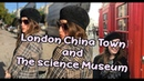 London - Chinatown and the Science Museum
