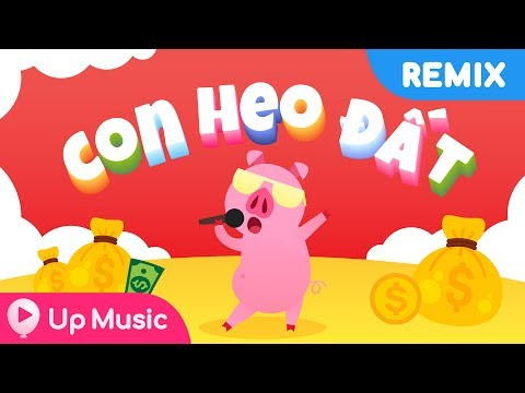 Con Heo Đất Xuân Mai Remix (Nhạc thiếu nhi sôi động) - Official MV 4K - UP Music