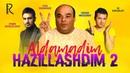 Aldamadim hazillashdim 2 o'zbek film Алдамадим хазиллашдим 2 узбекфильм