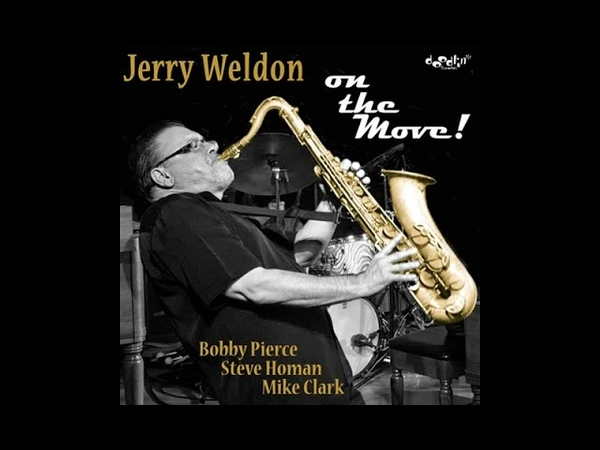 Jerry Weldon — Youve Changed