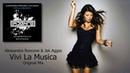 Alessandra Roncone Jak Aggas - Vivi La Musica (Original Mix) [Degenerate Records]