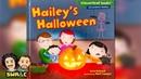 HALLOWEEN BOOK Haileys Halloween by Lisa Bullard READ ALOUD