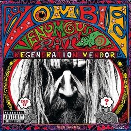 Rob Zombie альбом Venomous Rat Regeneration Vendor