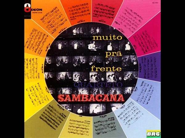 Quarteto Sambacana - LP Muito Prá Frente - Album Completo/Full Album