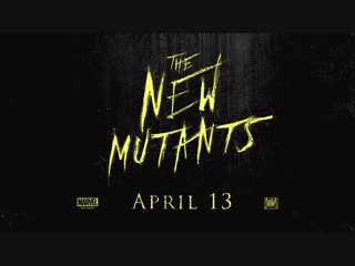 The_New_Mutants___Official_Trailer_[HD]___20th_Century_FOX