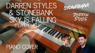 Darren Styles & Stonebank - Sky Is Falling (feat. EMEL) [Piano Cover]