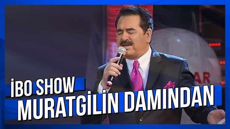 Muratgilin Damından - İbrahim Tatlıses - Canlı Performans