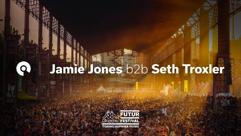 Jamie Jones Seth Troxler @ Kappa FuturFestival 2018
