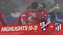 Highlights SD Huesca vs Atletico de Madrid (0-3)