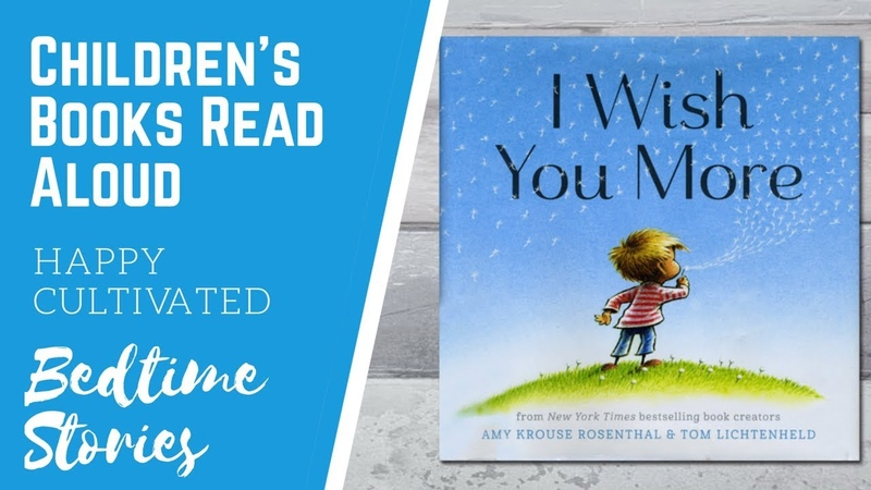 I WISH YOU MORE Kids Book Read Aloud | Bedtime Stories | Childrens Books Read Aloud