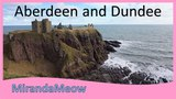 Aberdeen and Dundee