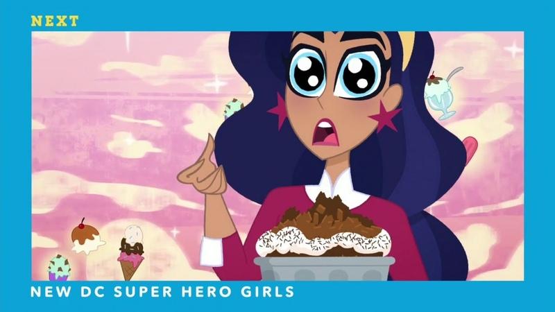 Cartoon Network - NEXT - NEW DC Super Hero Girls - Ice Cream