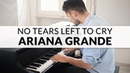 No Tears Left To Cry Piano Cover