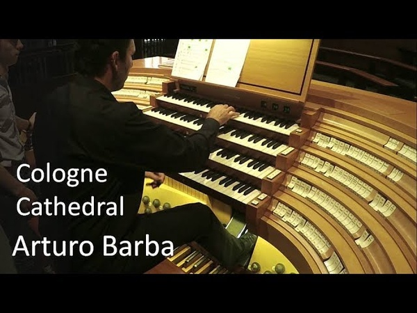 Arturo Barba live at Cologne Cathedral organ. Liszt Prelude Fugue on B-A-C-H