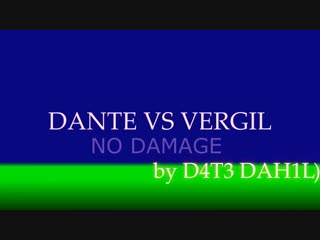 DANTE VS VERGIL. NO DAMAGE by D4T3 DAH1L)