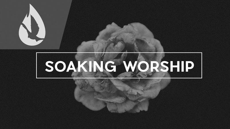 Bloom   Soaking Worship