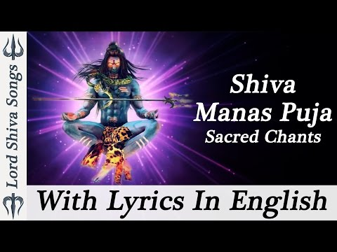 Shiva Manas Puja With Lyrics In English Shiv Mantra Sacred Chants of Shiva Stotram