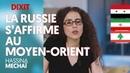 LA RUSSIE S'AFFIRME AU MOYEN-ORIENT