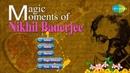 Magic Moments of Pandit Nikhil Banerjee Hindustani Classical Instrumental Audio Jukebox Sitar