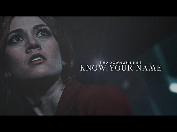 Shadowhunters➰ Know Your Name || SaveShadowhunters