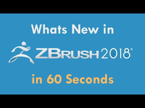 Whats NEW IN ZBRUSH 2018 - in 60 Seconds