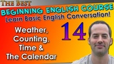 14 - Weather, Counting, Time &amp The Calendar - Beginning English Lesson - Basic English Grammar
