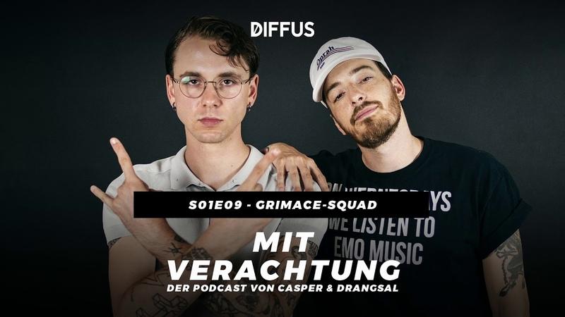 MIT VERACHTUNG - s01e09 - Grimace-Squad | Der Podcast von Drangsal Casper