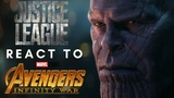 Justice League react to the end of Avengers: Infinity War (Thanos snap)