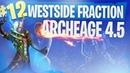 Archeage 4 5 WestSide Новый рл с другого сервера Видео зарисовка