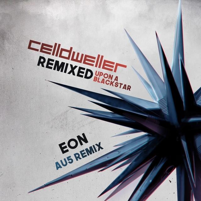 Celldweller - Eon (Au5 Remix) (Single)