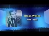 Люди, сотворившие ХХ век. Orson Welles