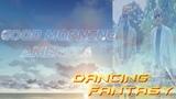 DANCING FANTASY-GOOD MORNING AMERICA