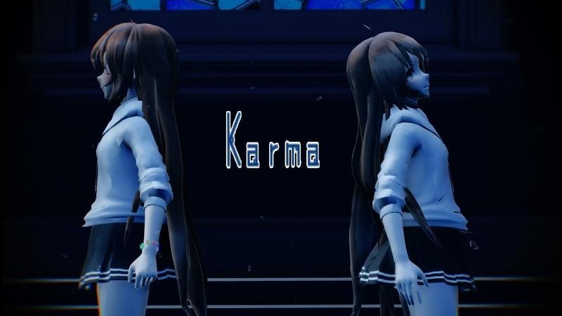 『MMD✘OC』KARMA