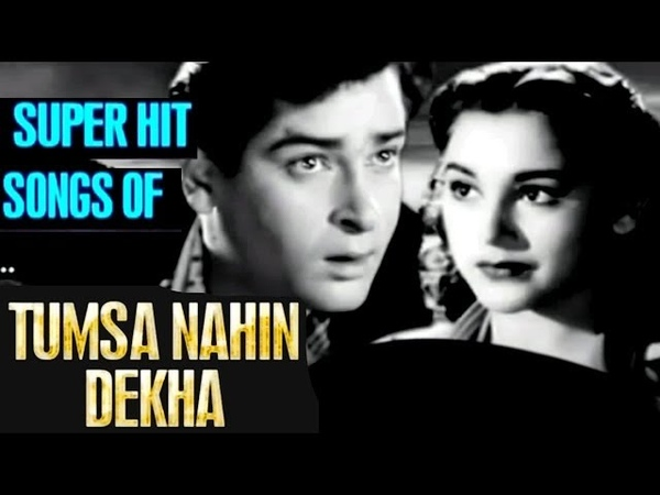 Tumsa Nahin Dekha All Songs Collection