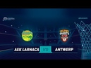 AEK Larnaca v Telenet Giants Antwerp - Full Game Qualif. Rd. 1 - Basketball Champions League 2018-19