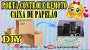 DIY | RECICLANDO CAIXA DE PAPELÃO | PORTA CONTROLE REMOTO DE CX. DE PAPELÃO | CICERA CRIATIVA
